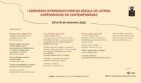 I Seminário Interdisciplinar da Escola de Letras: Cartografias do contemporâneo